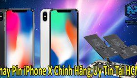Thay Pin iPhone X chính hãng đảm bảo tại Hồ Chí Minh