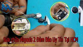 Sửa Chữa Tai Nghe Airpods 2 Lấy Ngay Nhanh Chóng Tại HCM,HN