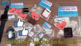 Nơi Sửa Tai Nghe Airpods – Apple Watch Uy Tín Tại HCM
