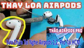 Sửa Chữa Tai Nghe Airpods Pro Đảm Bảo Tại HCM